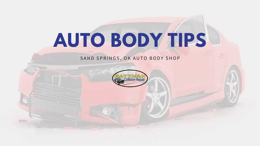 auto body tips battmann auto repair sand springs ok