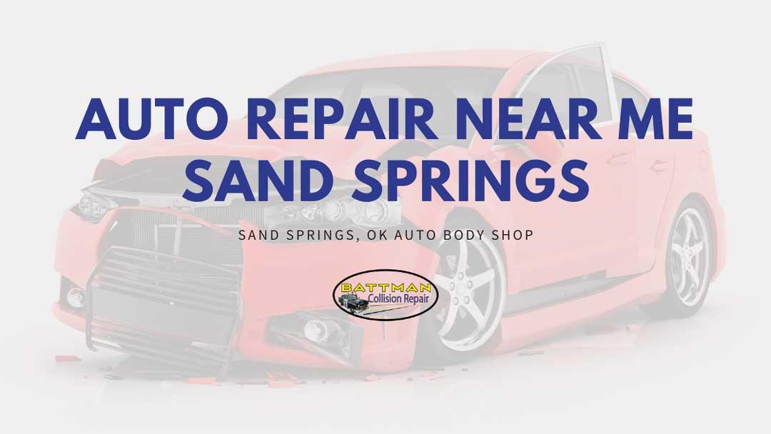 auto repair near me sand springs battmann auto repair sand springs ok