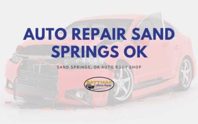 Auto Repair Sand Springs OK