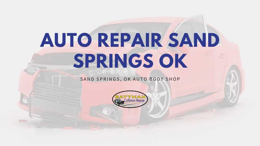 auto repair sand springs ok battmann auto repair sand springs ok