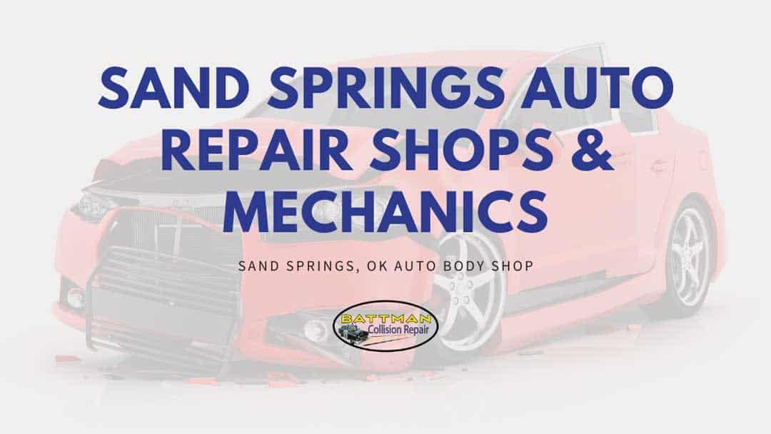 sand springs auto repair shops mechanics battmann auto repair sand springs ok