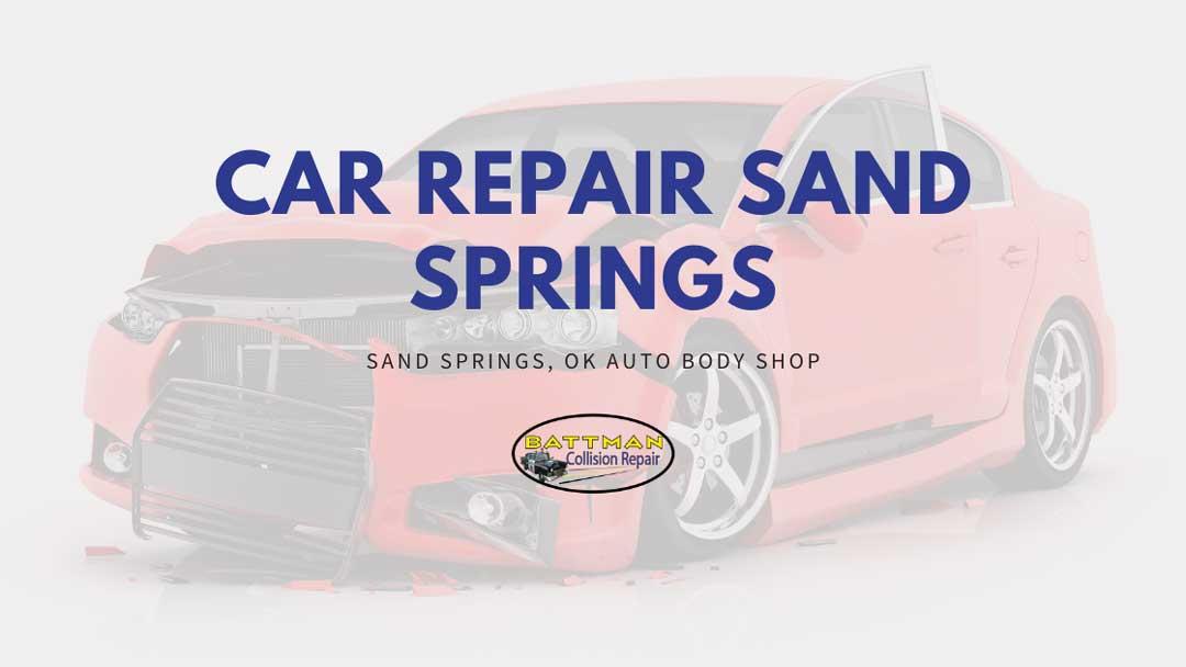 Car Repair Sand Springs