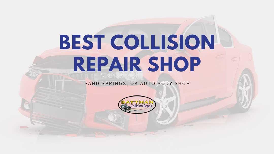 Best Collision Repair Shop