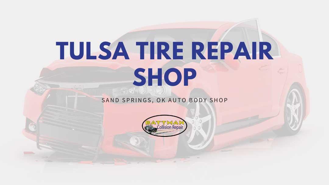 Tulsa Tire Repair Shop