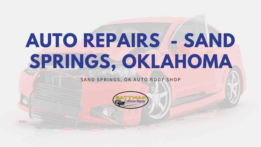 auto repairs sand springs oklahoma battmann auto repair sand springs ok
